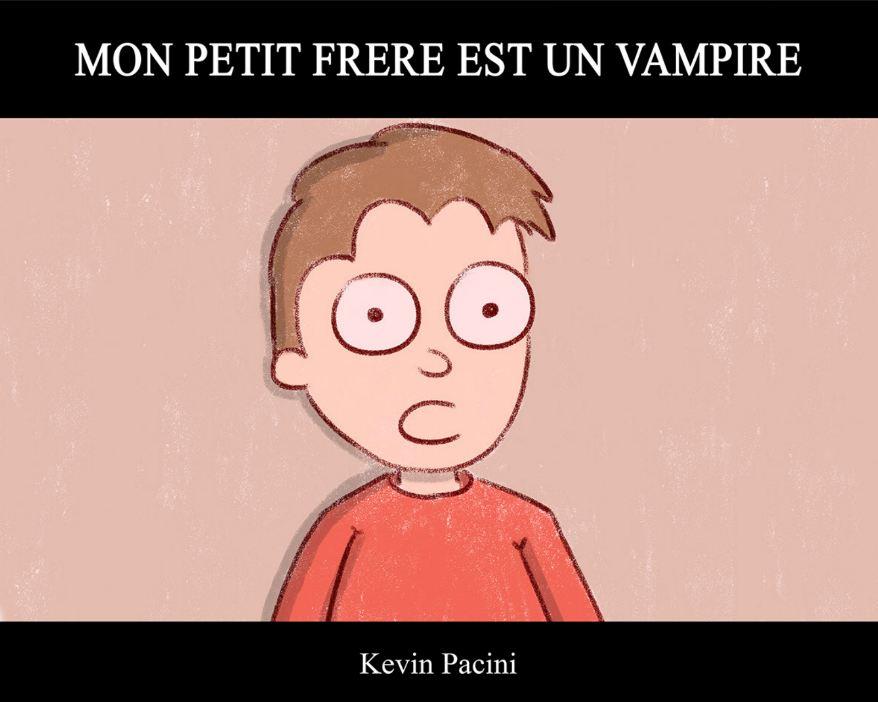 Mon Petit Frère est un Vampire